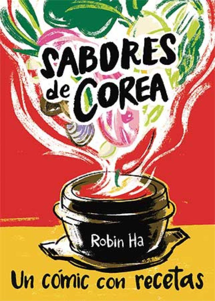 sabores de corea cómic con recetas libros de cocina internacional