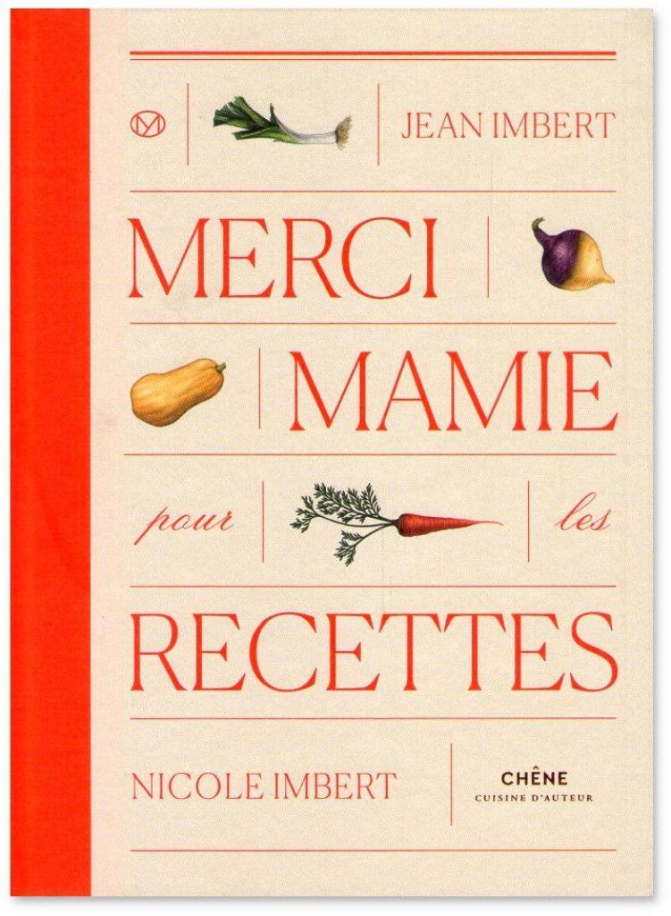 gastronomía tradicional francesa Merci mami por les recettes Imbert libros de cocina internacional